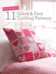 Quilt Essentials 11 - Quick & Easy Quilting Patterns