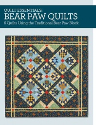 Quilt Essentials - Bear Paw Quilts