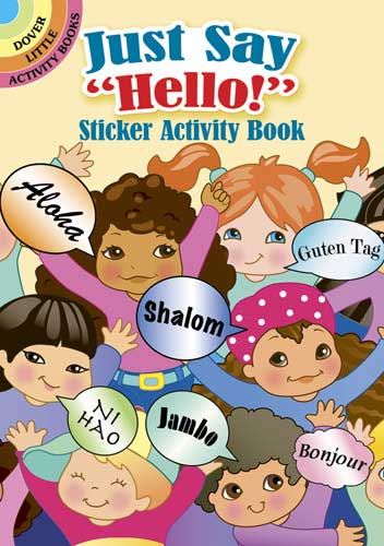 Just Say ''Hello!'' Sticker Activity Book