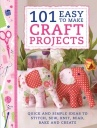 101 Easy to Make Craft Projects